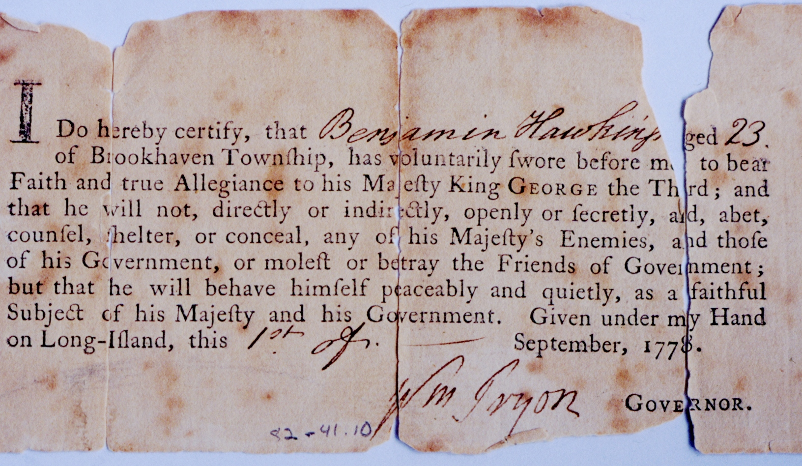 A 1778 document in the Three Village Historical Society collection that every man who stayed on Long Island after the British took control was required to sign to swear allegiance to the king.