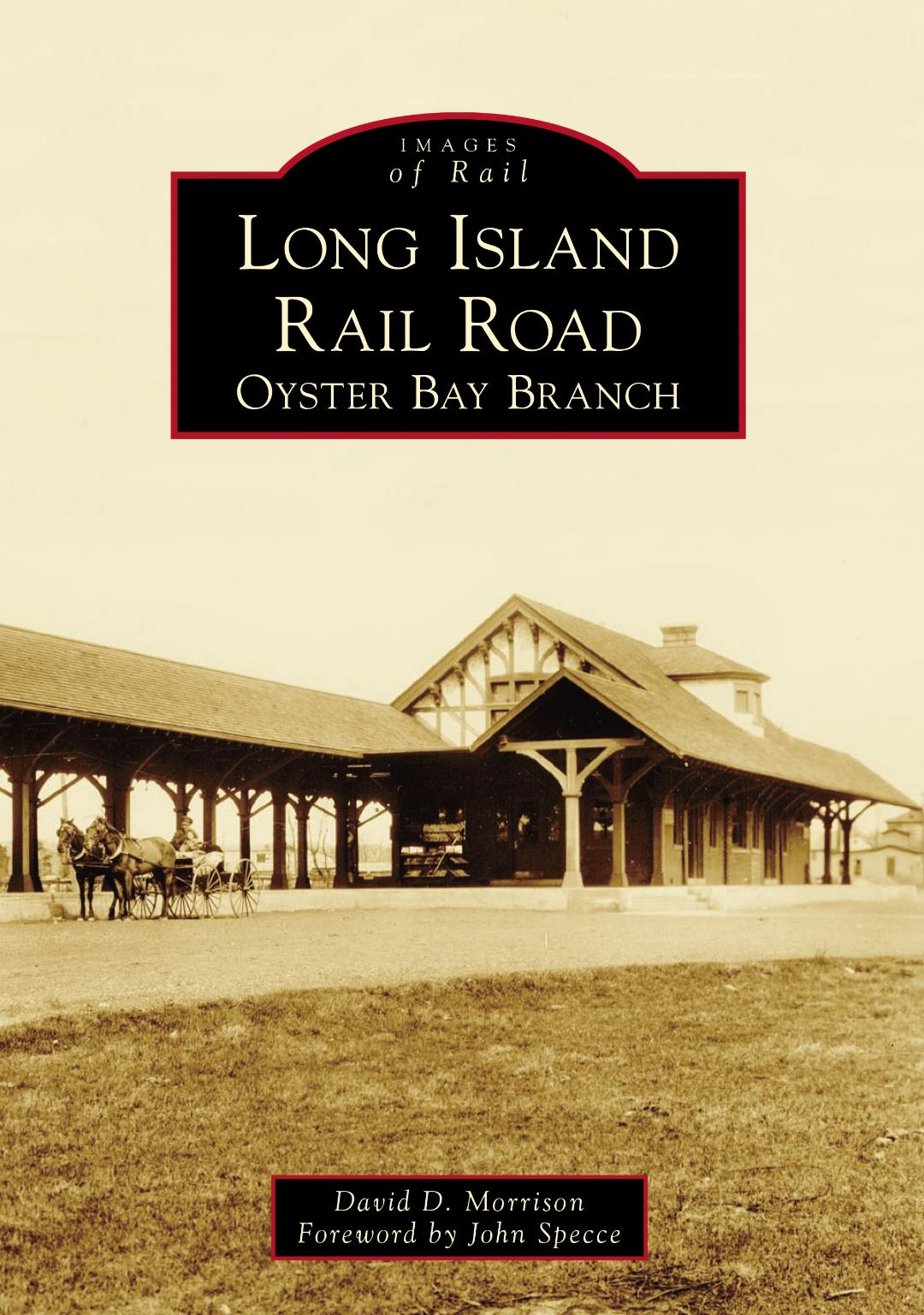 Long Island Rail Road: Oyster Bay Branch